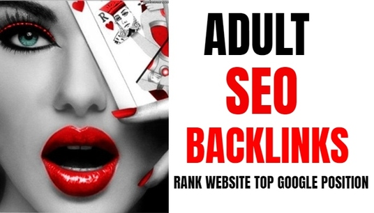 How do we help in setting up beneficial adult backlinks for adult websites?